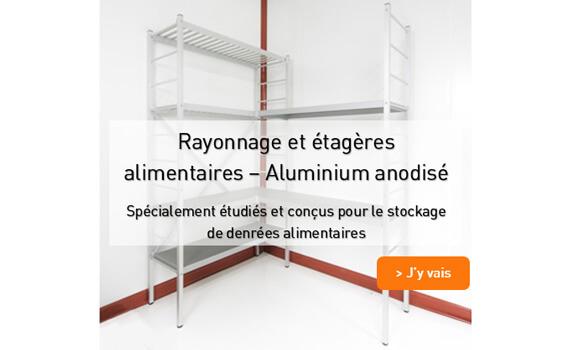 Rayonnage alimentaire aluminium anodise